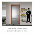 Adesivo - Famoso - Charles Chaplin - Frase
